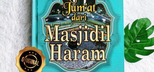 Buku Khutbah Jum'at Dari Masjidil Haram