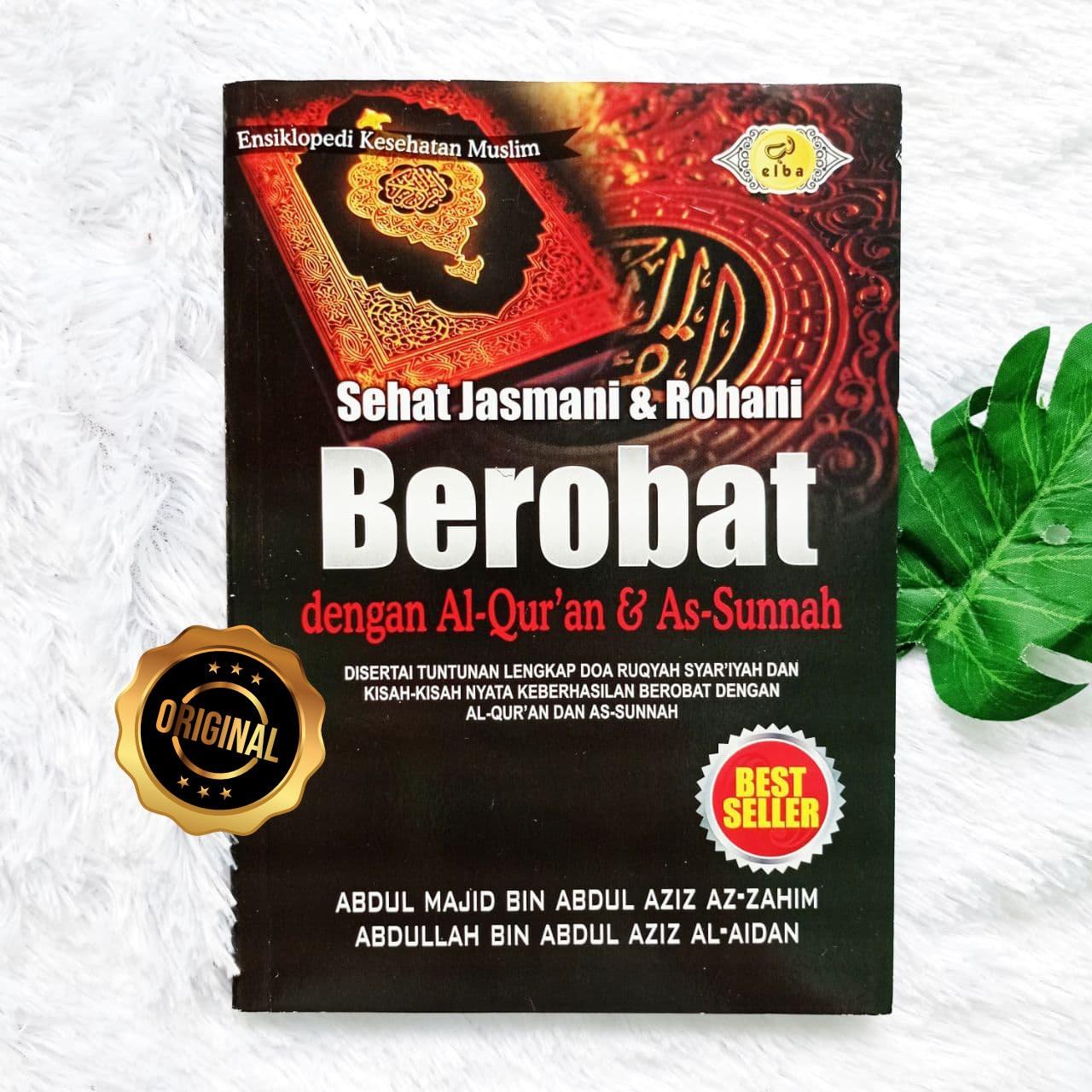 Buku Sehat Jasmani Rohani Berobat Dengan Al-Quran As-Sunnah