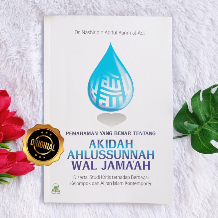 Buku Akidah Ahlus Sunnah Wal Jama'ah Studi Berbagai Kelompok Aliran Islam