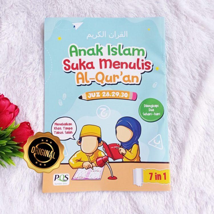 Buku Anak Islam Suka Menulis Al-Quran Juz 28,29,30 Dilengkapi Ilustrasi Menarik