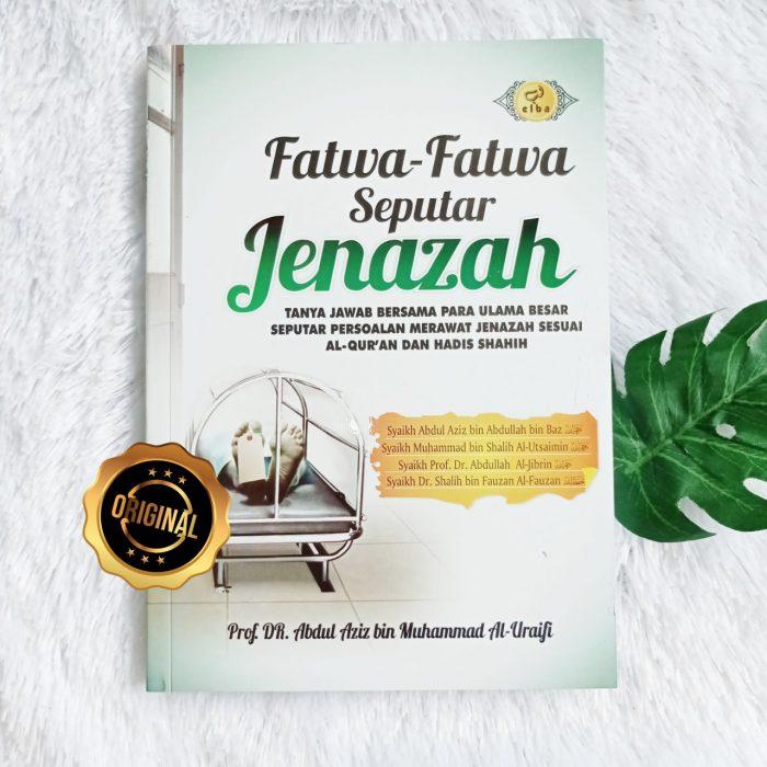 Buku Fatwa-Fatwa Seputar Jenazah