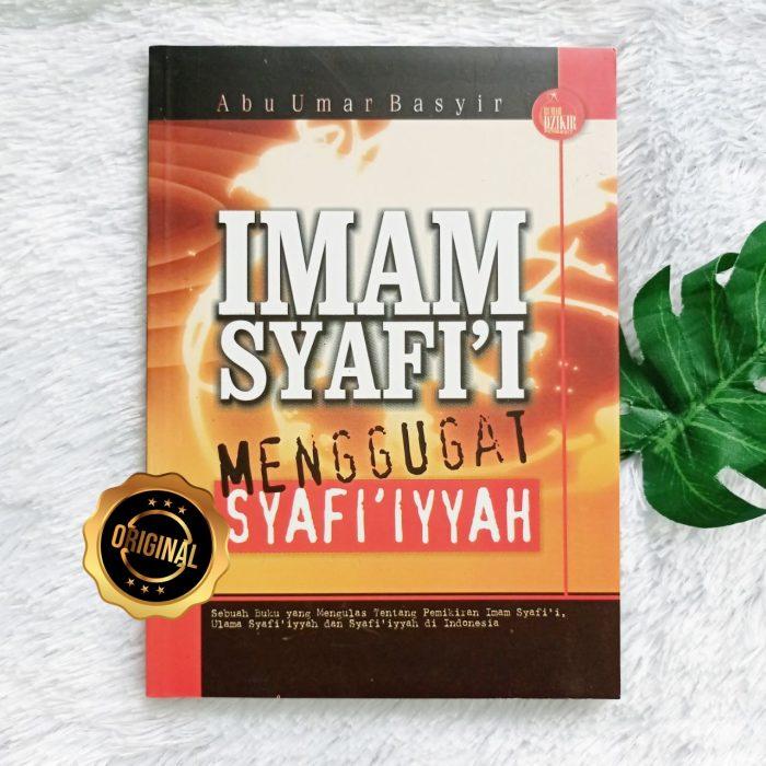 Buku Imam Syafi'i Menggugat Syafi'iyyah
