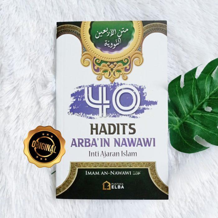 Buku Saku 40 Hadits Arbain Nawawi Inti Ajaran Islam