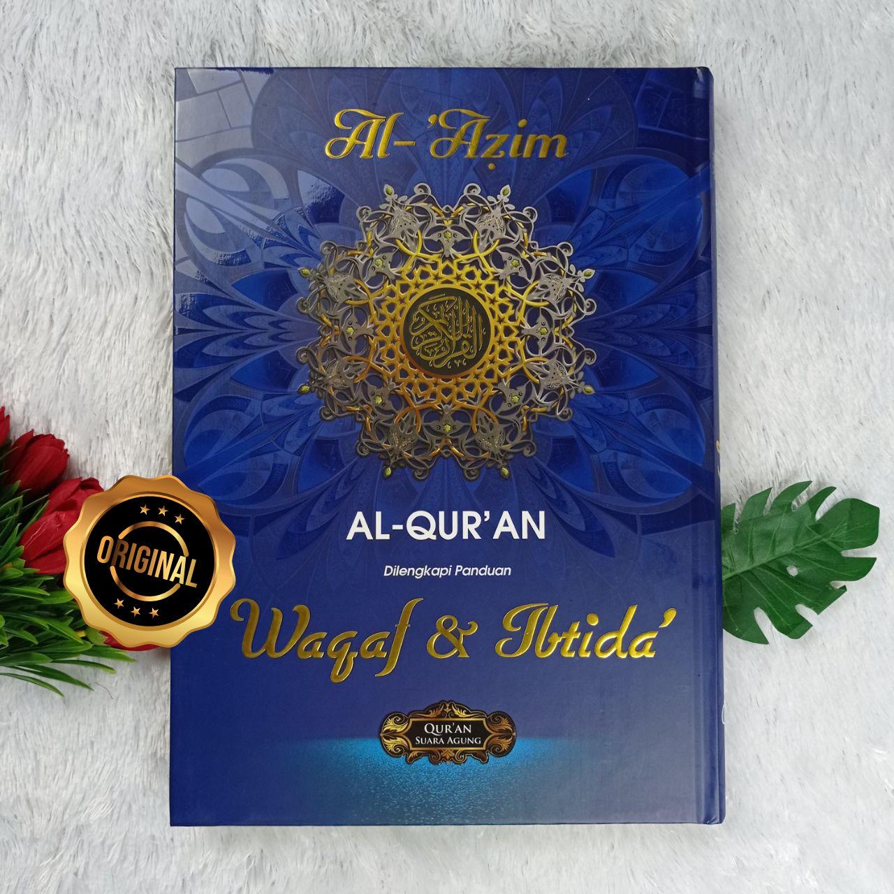 Al-Qur'an Al-'Azim Waqaf Dan Ibtida' Ukuran A4