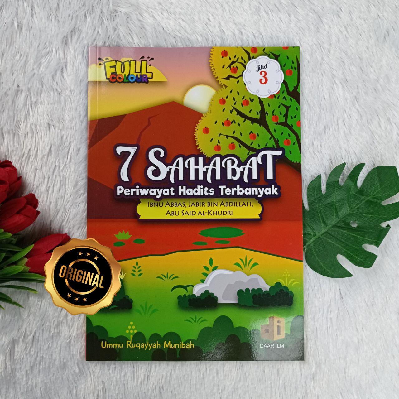 Buku 7 Sahabat Periwayat Hadits Terbanyak Jilid 3