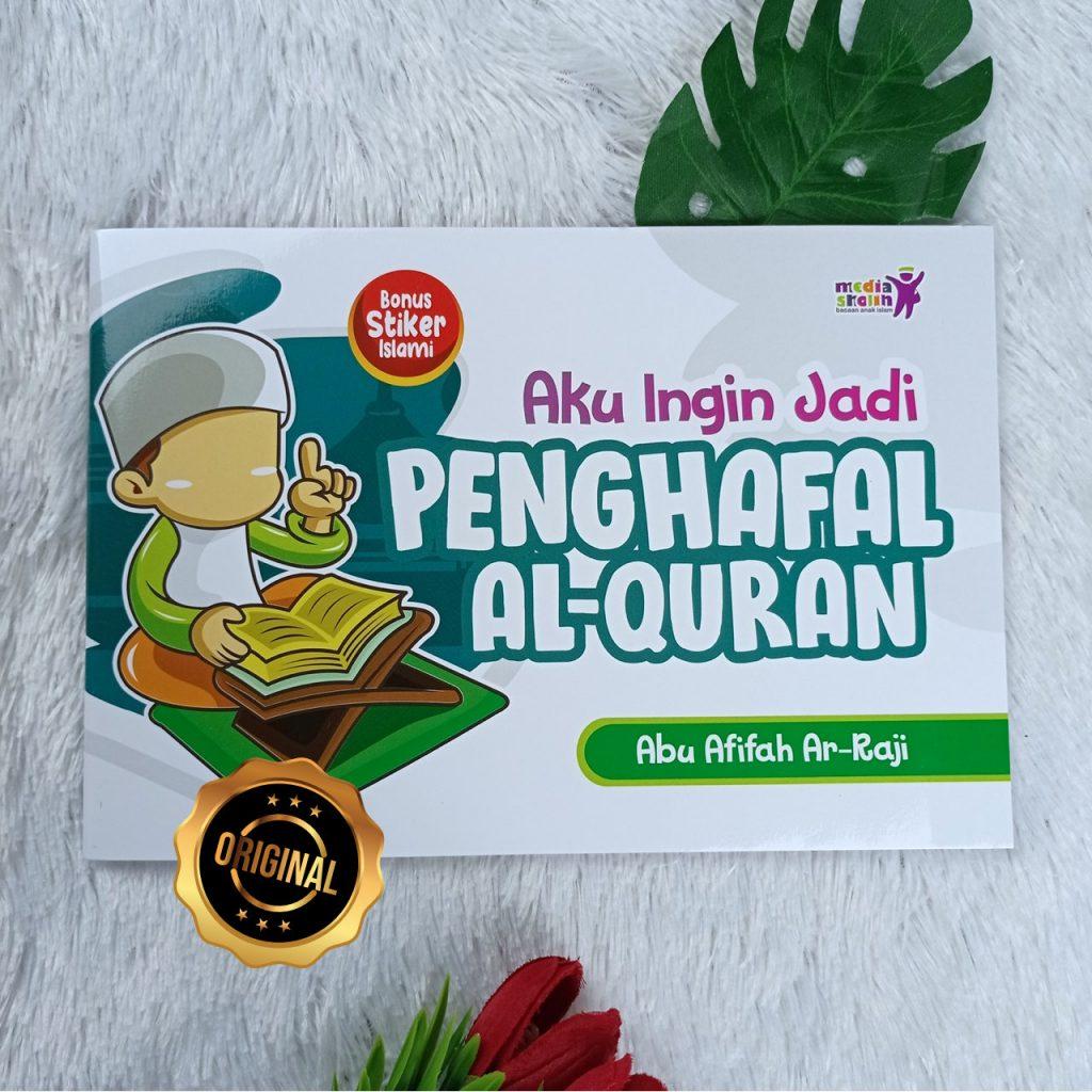 Buku Anak Aku Ingin Jadi Penghafal Al-Quran