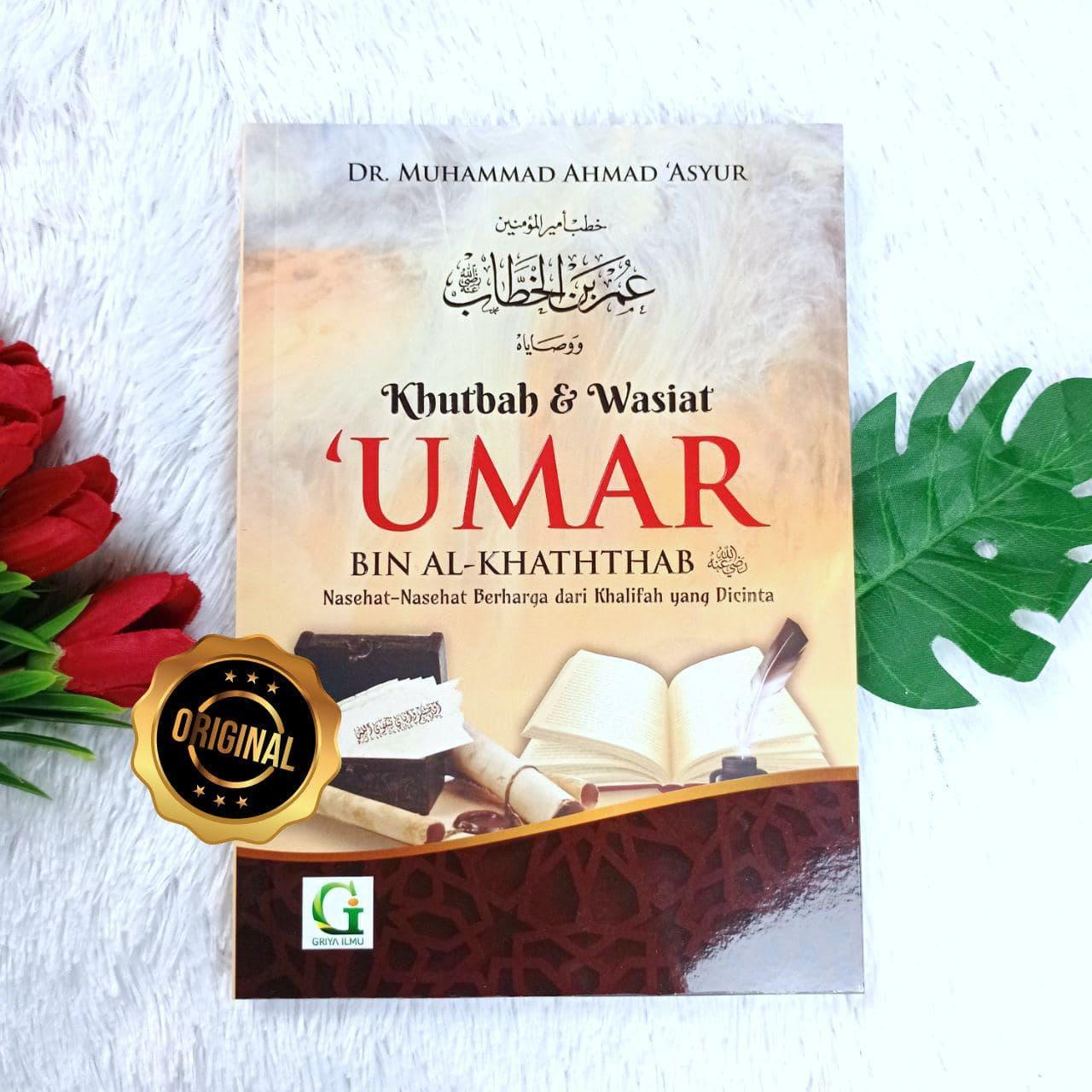 Buku Khutbah Dan Wasiat Umar Bin Al-Khattab Nasehat Berharga