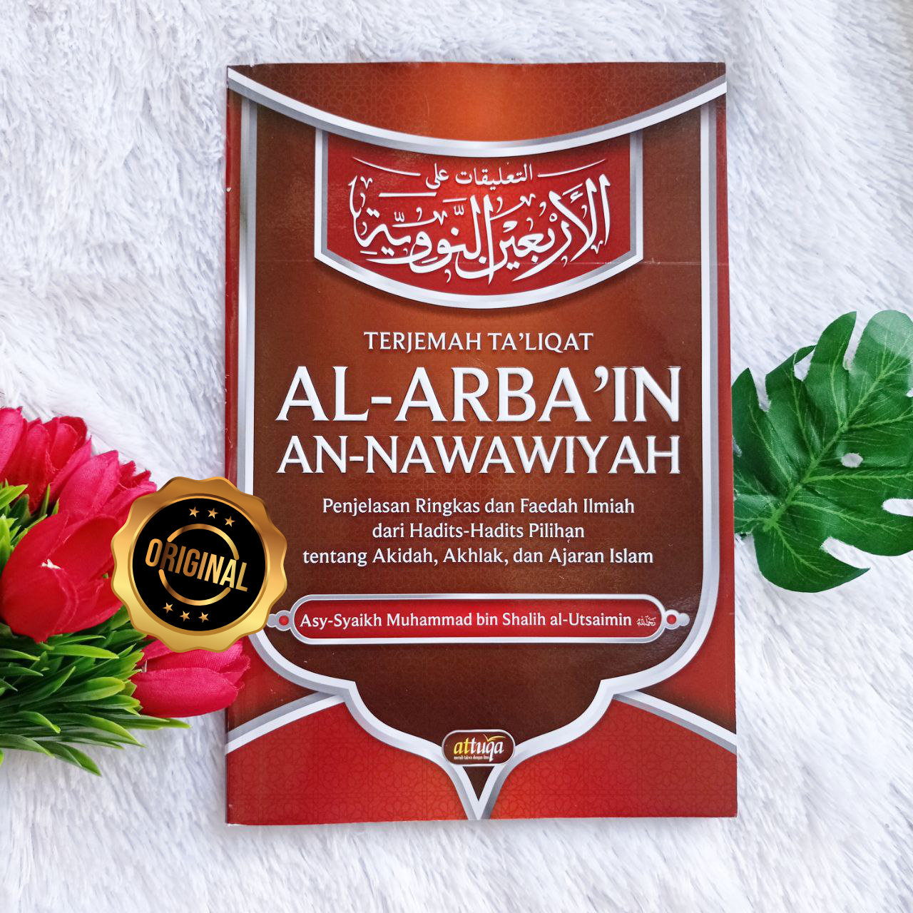Buku Terjemah Ta'liqat Al-Arba'in An-Nawawiyah Penjelasan Ringkas Hadits Pilihan