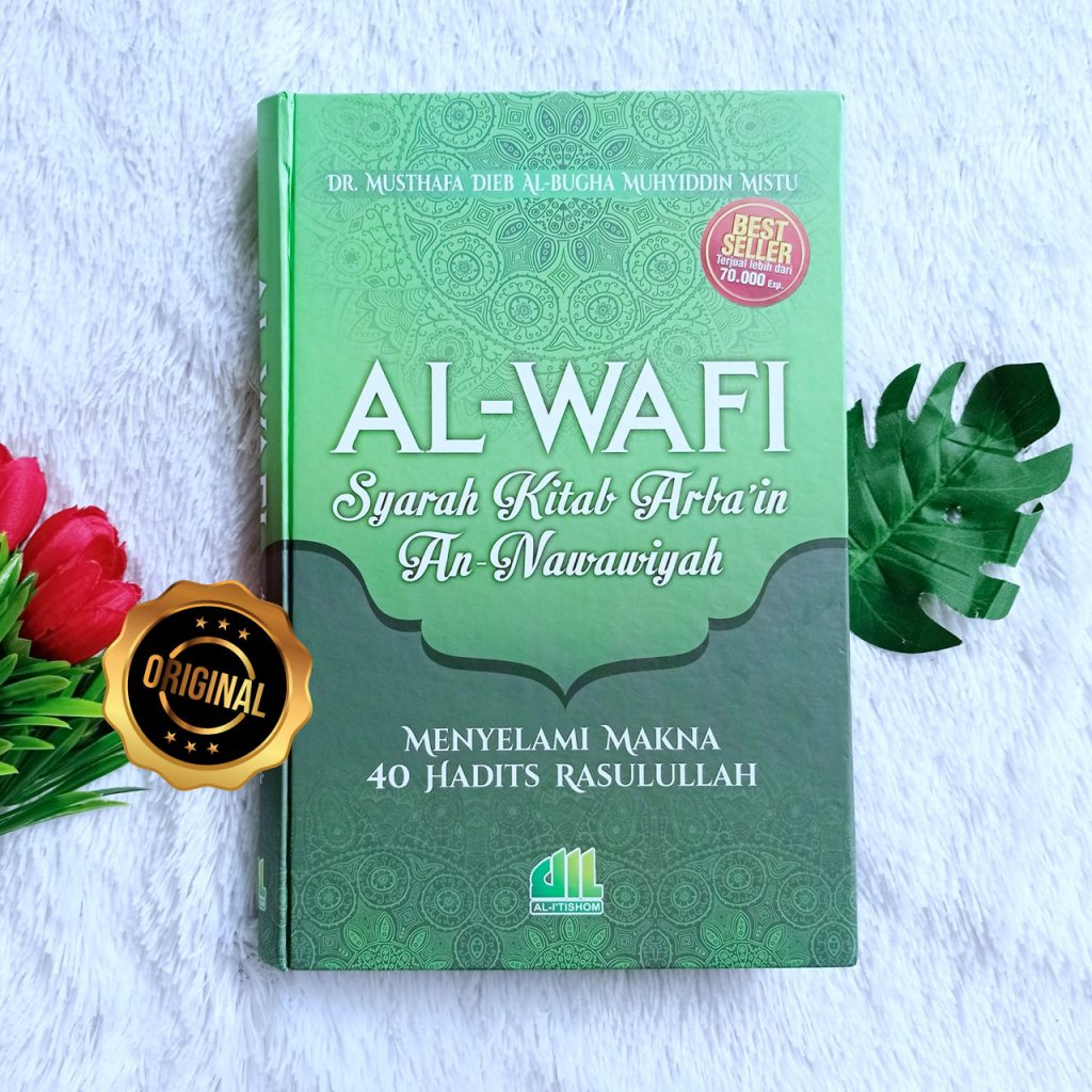 Buku Al Wafi Menyelami Makna 40 Hadits Rasulullah