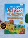 Buku Kisah Ahlul Bait Al-Hasan Dan Al-Husain Cucu Kesayangan Rasulullah