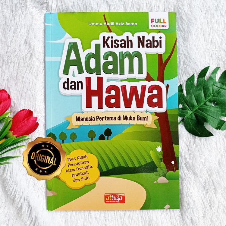 Buku Kisah Nabi Adam Dan Hawa Manusia Pertama Di Muka Bumi