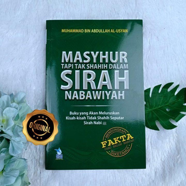 Buku Masyhur Tapi Tak Shahih Dalam Sirah Nabawiyah Soft Cover