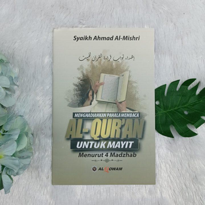Buku Menghadiahkan Pahala Membaca Al-Qur'an Untuk Mayit Menurut 4 Madzhab