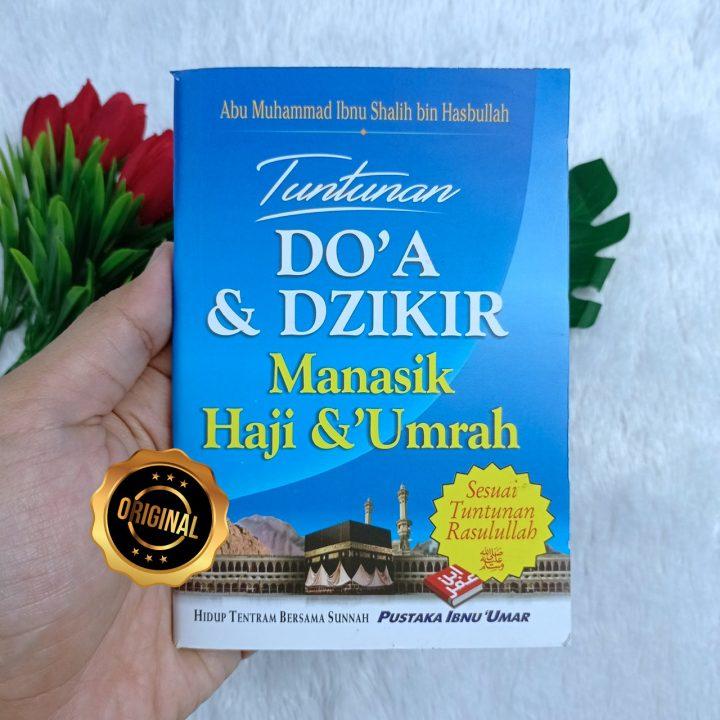 Buku Saku Tuntunan Doa Dan Dzikir Manasik Haji Dan Umrah