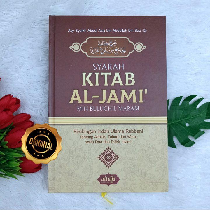 Buku Syarah Kitab Al-Jami Min Bulughil Maram