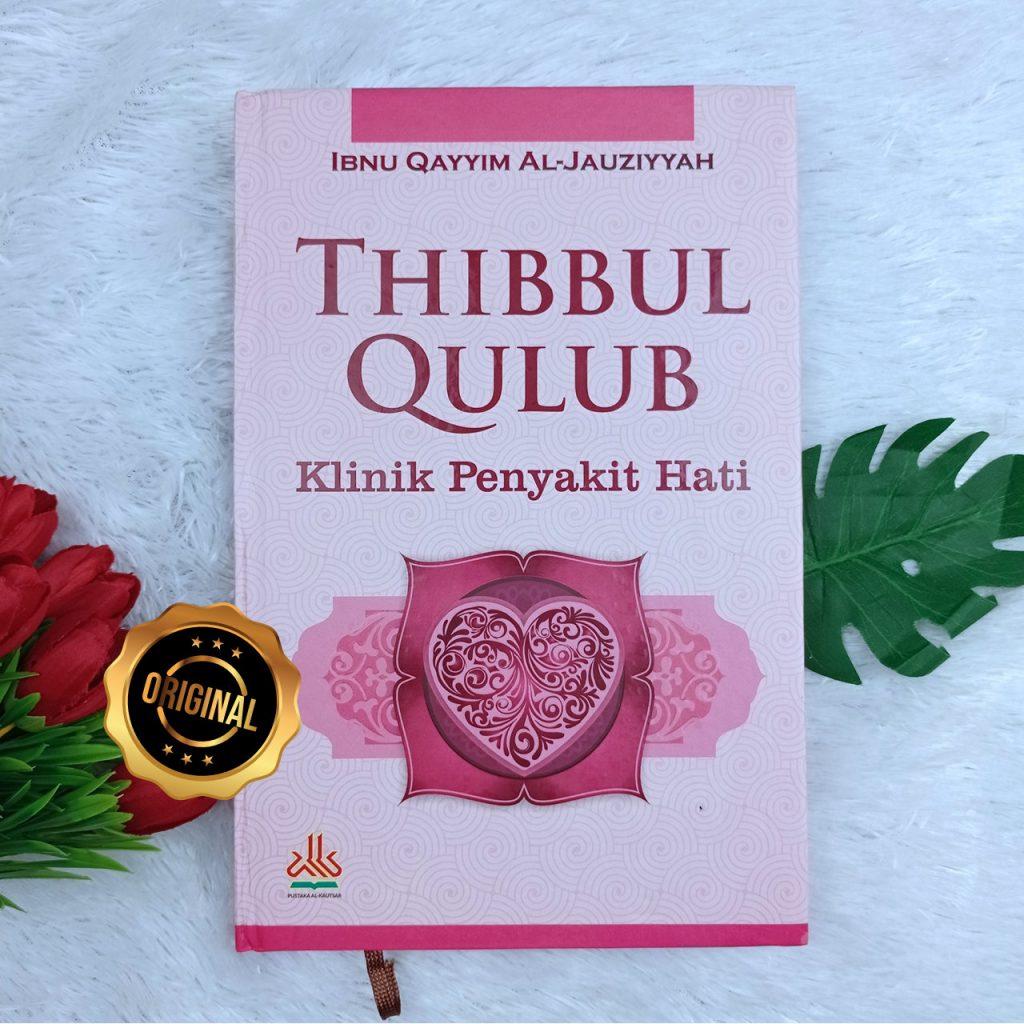 Buku Thibbul Qulub Klinik Penyakit Hati
