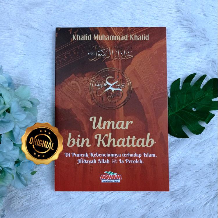 Buku Umar Bin Khattab Hidayah Allah Diperolehnya Serial Khilafah Jilid 2