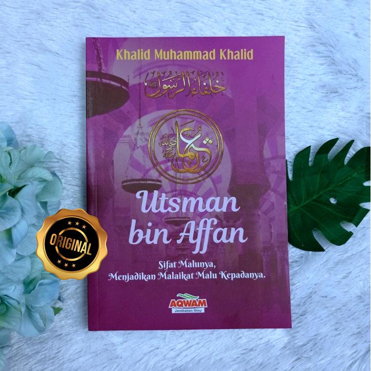 Buku Utsman Bin Affan Sifat Malunya Dzun Nurain Serial Khilafah Jilid 3