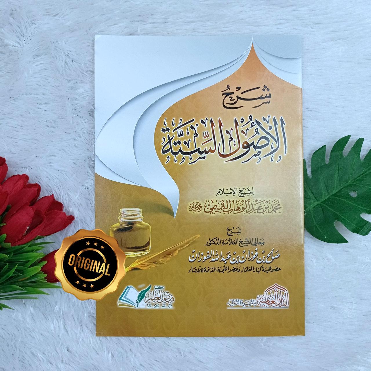 Kitab Syarah Al-Ushul As-Sittah Syaikh Fauzan