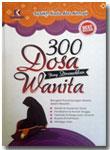 Buku 300 Dosa Yang Diremehkan Wanita