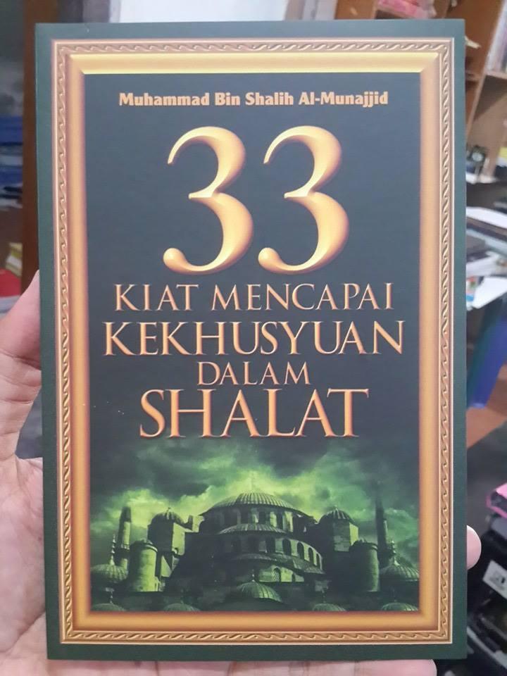 Buku 33 Kiat Mencapai Kekhusyuan Dalam Shalat Cover