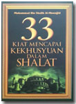 Buku 33 Kiat Mencapai Kekhusyuan Dalam Shalat