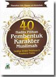 Buku 40 Hadits Pilihan Pembentuk Karakter Muslimah