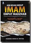 Buku 400 Kisah Hidup Imam Empat Madzhab