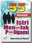 Buku 55 Alasan Istri Menolak Poligami