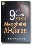 Buku 9 Cara Praktis Menghafal Al-Qur'an