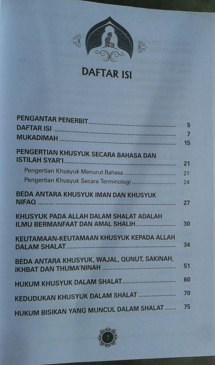Buku Panduan Lengkap Shalat Khusyuk Menurut Qur'an & Sunnah isi