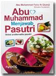 Buku Abu Muhammad Menjawab Solusi Problematika Pasutri