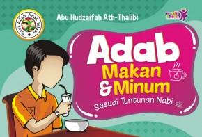 Buku Anak Adab Makan dan Minum Sesuai Tuntunan Nabi Cover