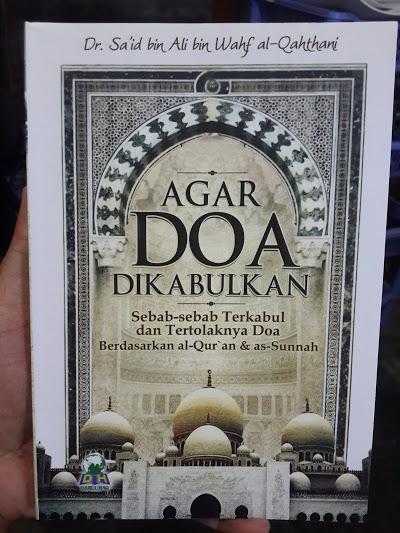 Buku Agar Doa Dikabulkan Sebab Terkabul Tertolaknya Doa Cover