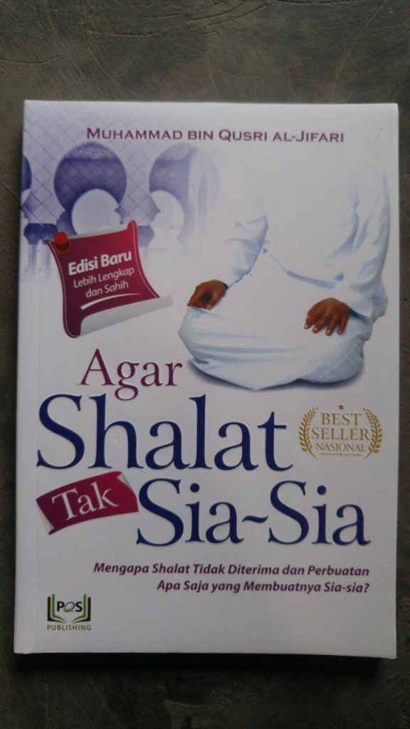 Buku Agar Shalat Tak Sia-Sia cover