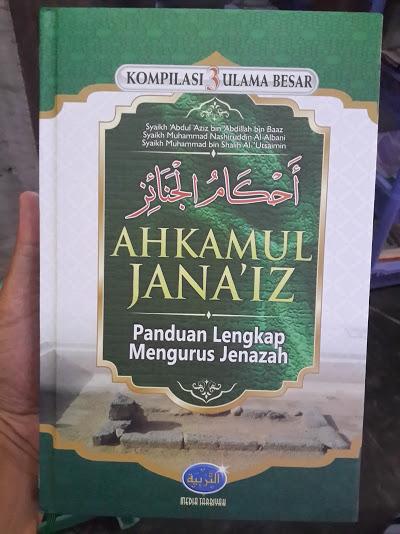Buku Ahkamul Janaiz Panduan Lengkap Mengurus Jenazah Cover