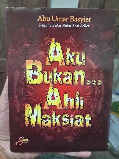 Buku Aku Bukan Ahli Maksiat Cover