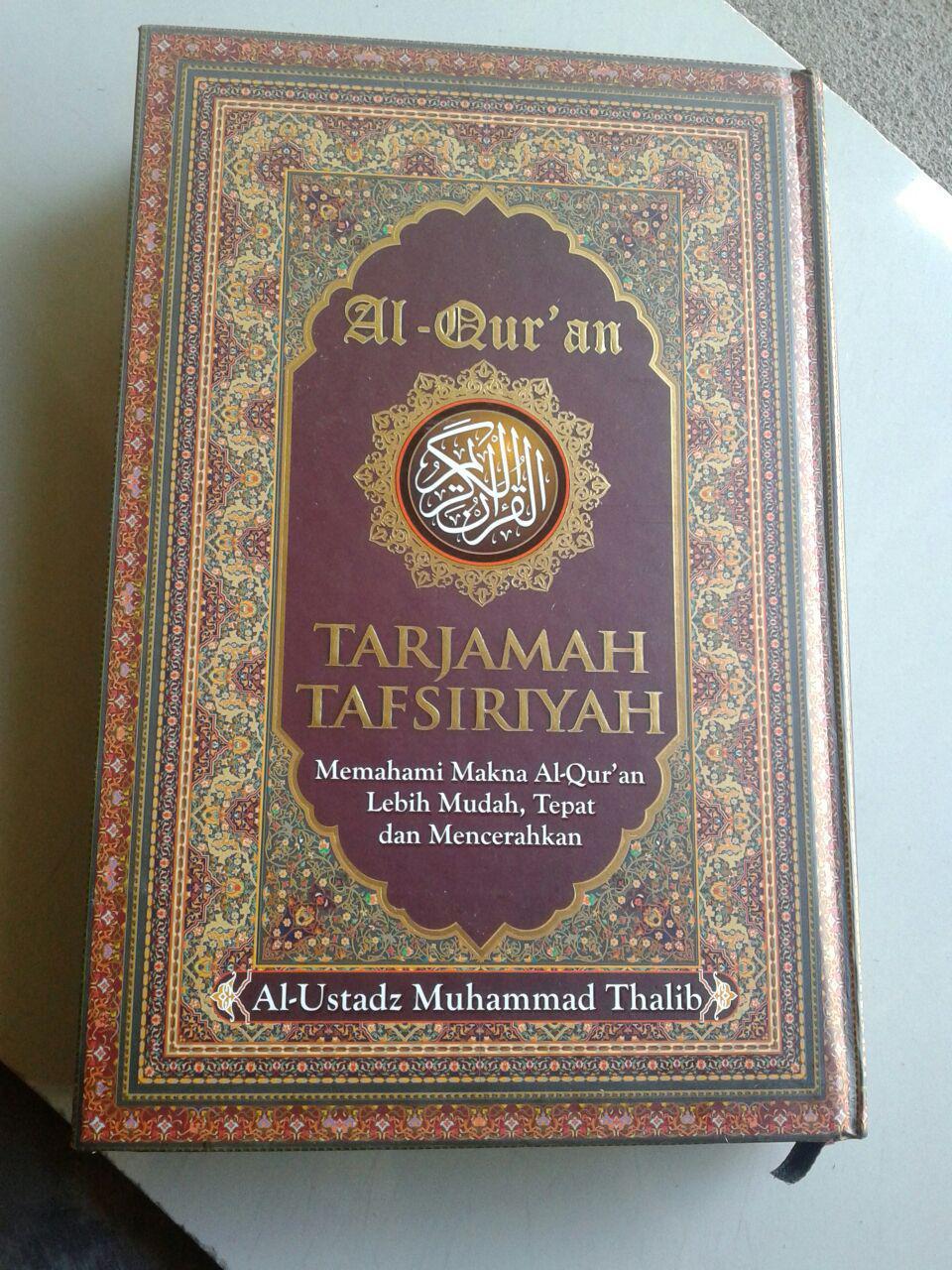 Al-Qur'an Tarjamah Tafsiriyah Memahami Makna Al-Quran cover 2