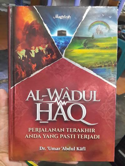 Buku Al-Wa'dul Haq Perjalanan Terakhir Yang Pasti Terjadi Cover