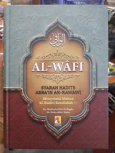 Buku Al-Wafi Syarah Hadits Arbain An-Nawawi Cover