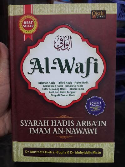 Buku Al-Wafi Syarah Hadis Arbain Imam An-Nawawi Cover
