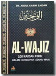 Buku Al-Wajiz 100 Kaidah Fikih Dalam Kehidupan Sehari-Hari