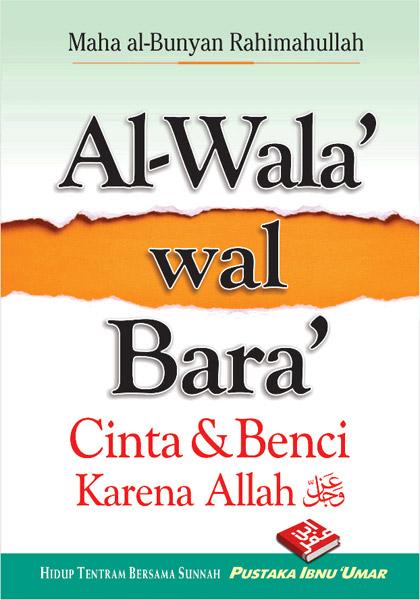 Buku Saku Al-Wala' Wal Bara' Cinta Dan Benci Karena Allah Cover