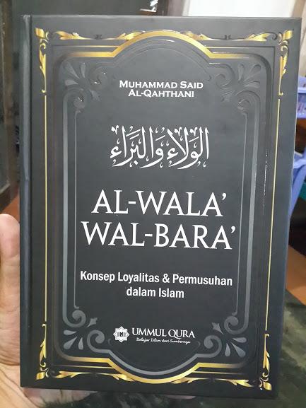 Buku Al-Wala' Wal Bara' Loyalitas Permusuhan Dalam Islam Cover