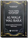 Buku Al-Wala' Wal Bara' Loyalitas Permusuhan Dalam Islam