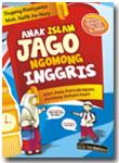 Buku Anak Islam Jago Ngomong Inggris
