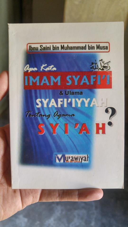 apa kata imam Syafi'i dan ulama syafi'iyyah tentang agama syi'ah buku cover