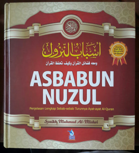 Buku Asbabun Nuzul Penjelasan Lengkap Sebab Turunnya Ayat Al-Quran Cover