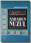 Buku Asbabun Nuzul Sebab-Sebab Turunnya Ayat Al-Qur'an
