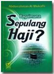 Buku Bagaimana Sepulang Haji
